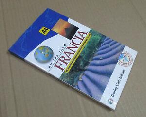 Manuale FRANCIA ON THE ROAD itinerari turismo auto - Touring Club Italiano 1998