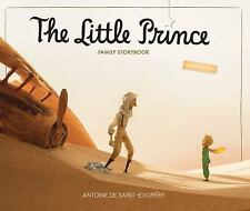 The Little Prince Family Storybook: Unabridged Original Text, Saint-Exupéry, Ant