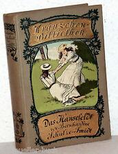 Bernhardine Schulze-Smidt - DAS HANSEFELDT - Kränzchen-Bibliothek
