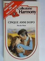 Cinque anni dopoWest nicolaharmony 350 romanzi rosa storici amore oroscopo 209
