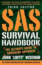 Sas Survival Handbook : The Ultimate Guide to Surviving Anywhere, Paperback b.