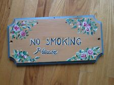 "VINTAGE ESTATE ""NO SMOKING PLEASE"" 14"" X 7"" HAND PAINTED WOOD PLAQUE HOME DECOR"