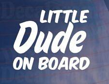 LITTLE DUDE ON BOARD Novelty Family Car/Van/Window/Bumper Vinyl Sticker