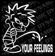 "Large 6"" Calvin pee piss on YOUR FEELINGS funny PC sticker JDM vinyl decal USA"