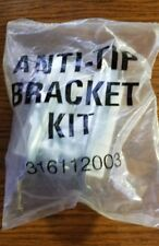 New listing Anti-Tip Hardware Bracket Kit Part Number 316112003 New Sealed with Instructions