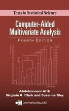 Computer-Aided Multivariate Analysis, Fourth Edition (Texts in Statistical Scien