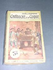 Littérature populaire Cartouche Cartouche et sa clique  A.Fayard 65ct