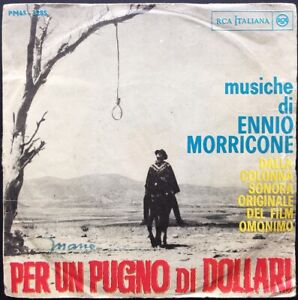 ENNIO MORRICONE Per Un Pugno Di Dollari OST 45 rpm ALESSANDRONI Leone Soundtrack