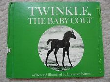 TWINKLE BABY COLT~Lawrence Barrett~1945 HC~EX-LIB~