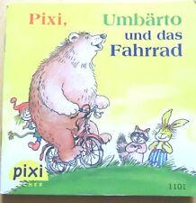 Pixi Buch 1101 -Pixi, Umbärto und das Fahrrad -4. Aufl. 2004 -Bücher - Sammlung