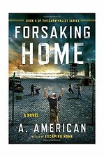 Forsaking Home (The Survivalist Series) Free Shipping