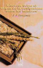 Discurso Sobre el Origen de la Desigualdad Entre los Hombres by Jean-Jacques...