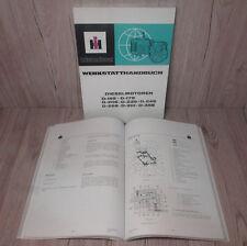 Werkstatthandbuch für IHC Dieselmotor D155 D179 D206 D239 D246 D268 D310 D358