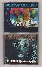 BOOTSY COLLINS - Lot of 2 CD's SEALED Do the freak & I'm leavin' U 97-98 Import