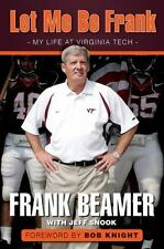 Let Me Be Frank: My Life at Virginia Tech, Snook, Jeff, Beamer, Frank, New Books
