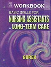 Workbook for Basic Skills for Nursing Assistants in Long-Term Care