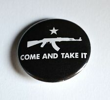 "Black Come And Try To Take It 2d Amendment Pinback Button - 1.5"" - Free Shipping"