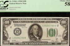 1928 $100 DOLLAR SAN FRANCISCO NUMERICAL 12 GOLD CLAUSE NOTE Fr 2150-L PCGS 58