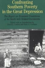 Confronting Southern Poverty in the Great Depression: The Report on Economic Co