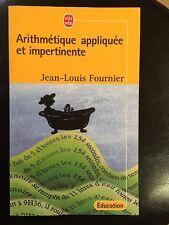 Arithmétique appliquée et impertinente par JEan Louis Fournier. Livre de poche