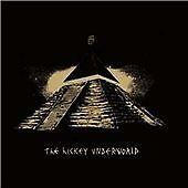 The Hickey Underworld CD