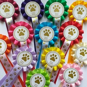 Dog Show Rosettes Well Done x 10  FREE Printed Paw Print Tails FREE POSTAGE