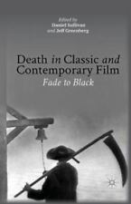 Death in Classic and Contemporary Film : Fade to Black (2013, Paperback)