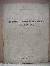 IL PRIMO TEMPO DELLA LIRICA MANZONIANA Giancarlo Mazzacurati Letteratura Manzoni