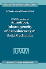 IUTAM Symposium on Anisotropy, Inhomogeneity and Nonlinearity in Solid Mechanics