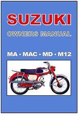 SUZUKI Owners Workshop Manual MA MAC MD 50 1960 1961 1962 1963 1964 1965 1966