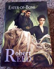 EATER OF BONE Robert Reed 1st ed 100 COPY SIGNED/LIMITED HC fine UK IMPORT