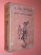 A JOLLY TRIO. MARY LOUISE PARKER. c1930s. SCHOOLGIRL STORY. HARDBACK