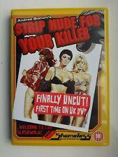 Strip Nude For Your Killer DVD Uncut Nasty R2 Shameless