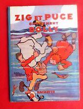 Zig et Puce cherchent Dolly.  SAINT OGAN 1931 - édition originale très bel état
