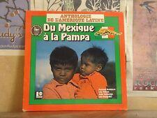 ANTHOLOGIE DE L'AMERIQUE LATINE DU MEXIQUE A LA PAMPA - LP 67 275
