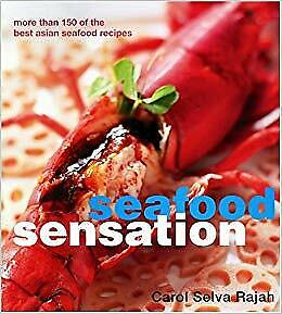 Seafood Sensations: More Than 150 of the Best Asian Seafood Recipes