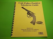 TAKEDOWN MANUAL GUIDE COLT POLICE POSITIVE REVOLVER, step by step, very detailed