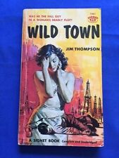 WILD TOWN - FIRST EDITION PAPERBACK ORIGINAL BY JIM THOMPSON