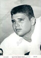 1965 Rice Owls Football Player Guard Wayne Bertsch Press Photo