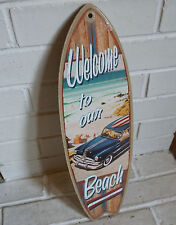 WELCOME TO OUR BEACH - WOODY WAGON Rustic Surfboard Sign Surfer Home Decor NEW