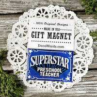 SUPERSTAR PRESCHOOL TEACHER Appreciation for a good job! USA Cute Gift DecoWords