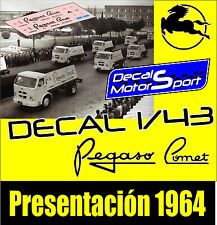 Calca / Decal / Decalque 1/43 PEGASO COMET Presentación 1964