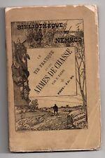 E. FAURE LE TIR ET LES ARMES DE CHASSE 1886 BIBL NEMROD