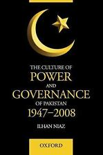 The Culture of Power and Governance in Pakistan (Oxford Pakistan Paperbacks)