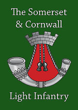 SOMERSET & CORNWALL LIGHT INFANTRY BADGE PRINTED ON A METAL SIGN 5 x 7 INCHES