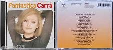 RAFFAELLA CARRA' FANTASTICA CARRA' CD 1996