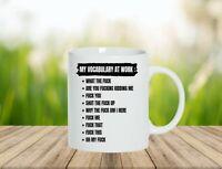 My Vocabulary at Work Funny Mug  Birthday  Mugs Gifts Tea  Coffee Cup