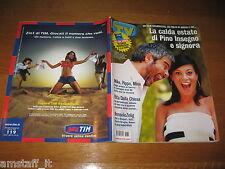 TV SORRISI E CANZONI=2003/31=PINO INSEGNO=ROBERTA LANFRANCHI=RITA DALLA CHIESA=