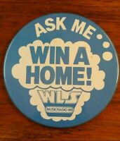 Vintage WLS Musicradio 89 Ask Me...WIn a Home Promo Button Pin Pinback