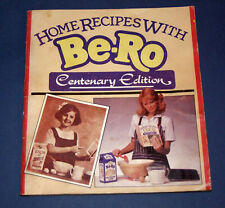 Be-Ro Home Recipes Baking/Cookbook. Centenary Edition (c. 1990?)